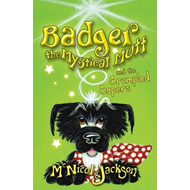 Badger the Mystical Mutt and the Crumpled Capers (BOK)