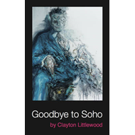 Goodbye to Soho (BOK)