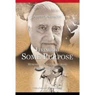 Living to Some Purpose: Memoirs of a Secular Iraqi and Arab Statesman (BOK)