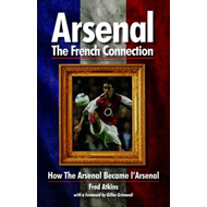 Arsenal - The French Connection (BOK)
