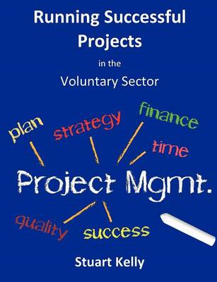 Running Successful Projects in the Voluntary Sector (BOK)