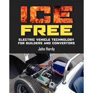 Ice Free: Electric Vehicle Technology for Builders and Converters (BOK)