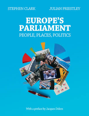 Europe's Parliament: People, Places, Politics (BOK)