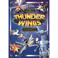 Making Thunder Wings From Junk (BOK)