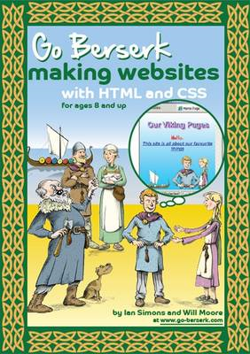 Go Berserk Making Websites with HTML and CSS (BOK)