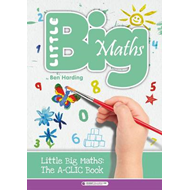 The Little Big Maths A-CLIC Guide (BOK)