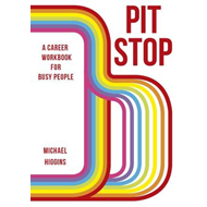 Pit Stop: A Career Workbook for Busy People (BOK)