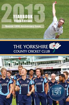The Yorkshire County Cricket Club Yearbook: 2013 (BOK)