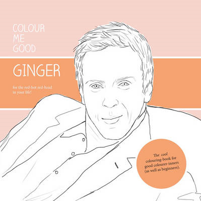 Colour Me Good Ginger (BOK)