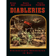 Diableries: Stereoscopic Adventures in Hell (BOK)