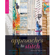 Approaches to Stitch: Six Artists (BOK)