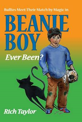 Bullies Meet Their Match by Magic in Beanie Boy (BOK)