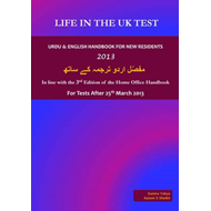 Life in the UK Test - Urdu & English Handbook for New Residents 2013: In Line with the 3rd Edition o (BOK)