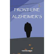Front Line Alzheimer's: Caring for Margaret at Home (BOK)