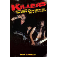 Killers: the Origins of Iron Maiden, 1975-1983 (BOK)