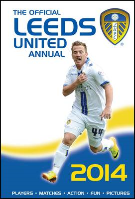 The Official Leeds United Annual: 2013 (BOK)