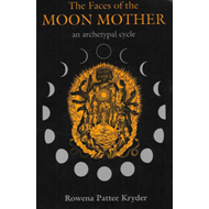 Faces of the Moon Mother (BOK)