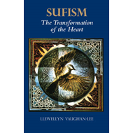 Sufism: The Transformation of the Heart (BOK)