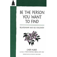 Be the Person You Want to Find (BOK)