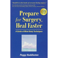 Prepare for Surgery, Heal Faster (BOK)