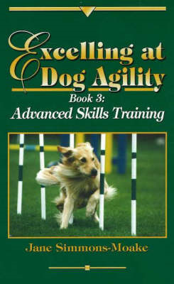 Excelling at Dog Agility, Book 3 (BOK)