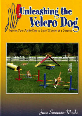 Unleashing the Velcro Dog (BOK)