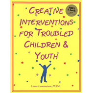 Creative Interventions for Troubled Children and Youth (BOK)