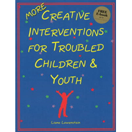 MORE Creative Interventions for Troubled Children and Youth (BOK)