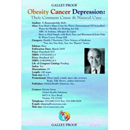 Obesity, Cancer, Depression - Their Common Cause and Natural (BOK)
