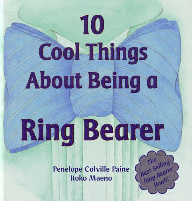 10 Cool Things About Being a Ring Bearer (BOK)