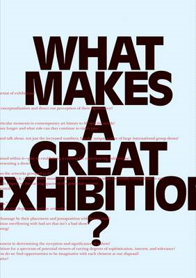 What Makes a Great Exhibition? (BOK)
