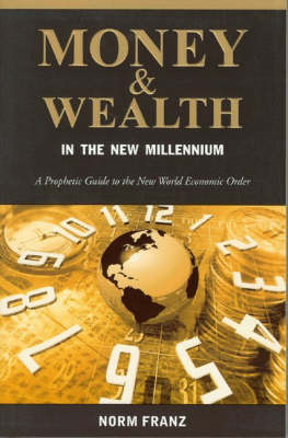 Money and Wealth in the New Millennium (BOK)