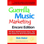 Guerrilla Music Marketing, Encore Edition (BOK)