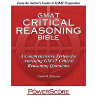 GMAT Critical Reasoning Bible (BOK)