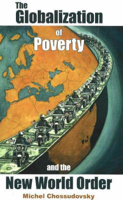 Globalization of Poverty and the New World Order (BOK)
