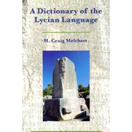 A Dictionary of the Lycian Language: Lycian-English (BOK)