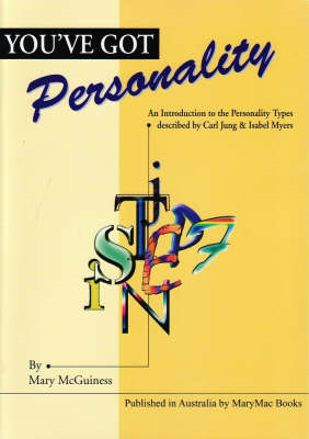 You've Got Personality: An Introduction to the Personality Types Described by Carl Jung and Isabel M (BOK)