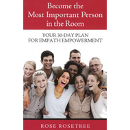 Become the Most Important Person in the Room (BOK)