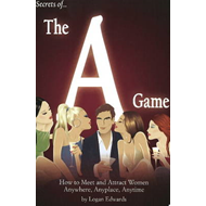 Secrets of the A Game (BOK)