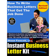 Instant Business Letter Kit - How To Write Business Letters That Get The Job Done (Revised Ed.) (BOK)