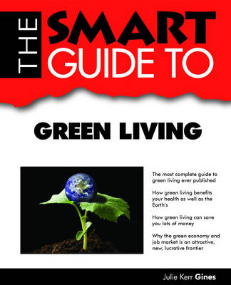Smart Guide to Green Living (BOK)