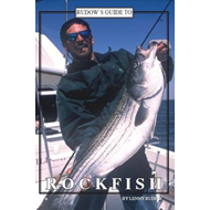 Rudow's Guide to Rockfish (BOK)
