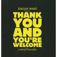 Kanye West Presents Thank You and You're Welcome (BOK)