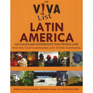Viva List Latin America: 333 Places and Experiences That People Love (BOK)