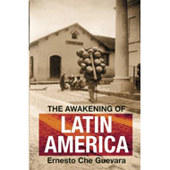 The Awakening of Latin America: Writings, Letters, and Speeches on Latin America, 1950-67 (BOK)