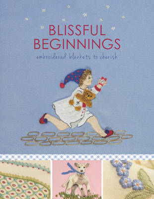 Blissful Beginnings: Embroidered Blankets to Cherish (BOK)