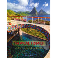 Tropical Homes of the Eastern Caribbean (BOK)