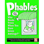 Phables: Who Needs Trees When You've Got Green Awnings? (BOK)