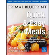 Primal Blueprint Quick & Easy Meals (BOK)