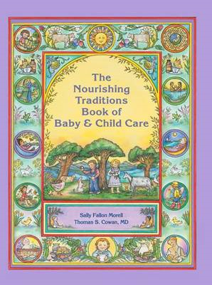 Nourishing Traditions Book of Baby & Child Care (BOK)